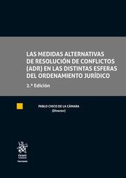 Las Medidas Alternativas de Resolución de Conflictos (ADR) en las Distintas Esferas del Ordenamiento Jurídico
