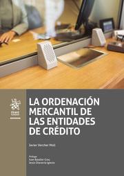 La Ordenación Mercantil de las Entidades de Crédito